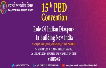 The 15th Pravasi Bharatiya Divas Convention 2019