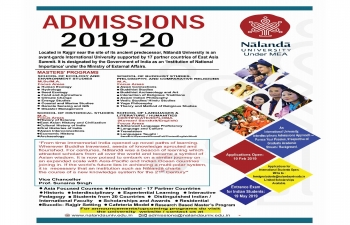 The Admissions for the Master's program for the academic batch 2019-21, at Nalanda University, is Open.