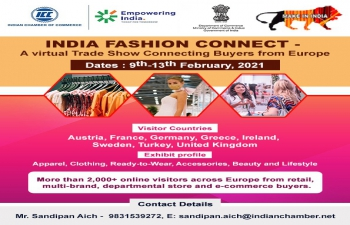 India Fashion Connect (A virtual Trade Show connecting Buyers from Europe), scheduled to be held from February 9-13, 2021