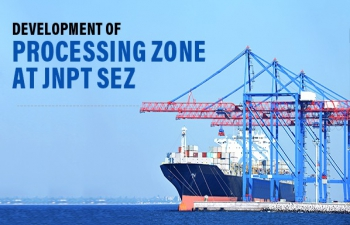 Inviting Applications: Development of Processing Zone at JNPT SEZ